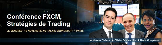 Conférence de trading FXCM, Stratégies de Trading - le vendredi 16 novembre au Palais Brongniart à Paris