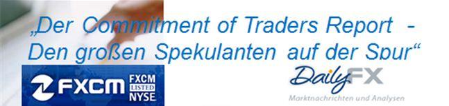 WÄHRUNGEN Futures Sentiment - Den großen Marktteilnehmern auf der Spur anhand aktuellster Commitments of Traders Daten
