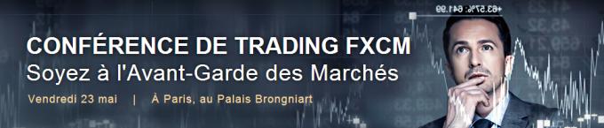 EXCLUSIF : Vidéos de la conférence FXCM du 23 mai au Palais Brongniart